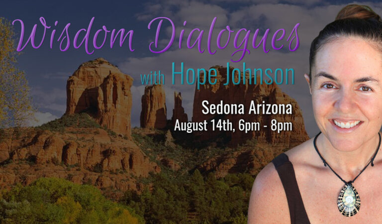 Hope Johnson Wisdom Dialogues Sedona Arizona